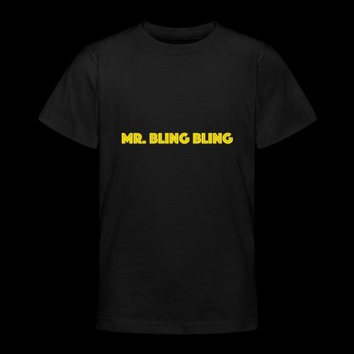 bling bling - Teenager T-Shirt