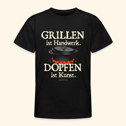 Dutch Oven T-Shirt Grillen Handwerk Dopfen Kunst - Teenager T-Shirt