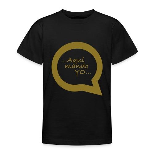 Aquí mando yo - Camiseta adolescente