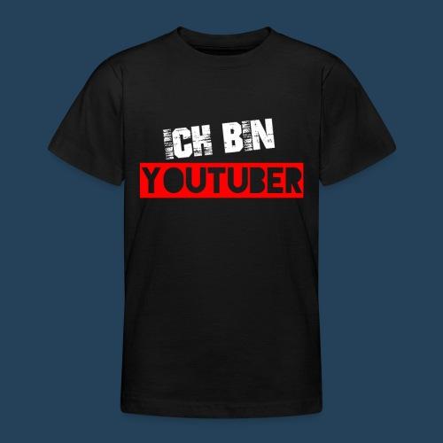 Ich bin Youtuber! (for dark shirts) - Teenager T-Shirt