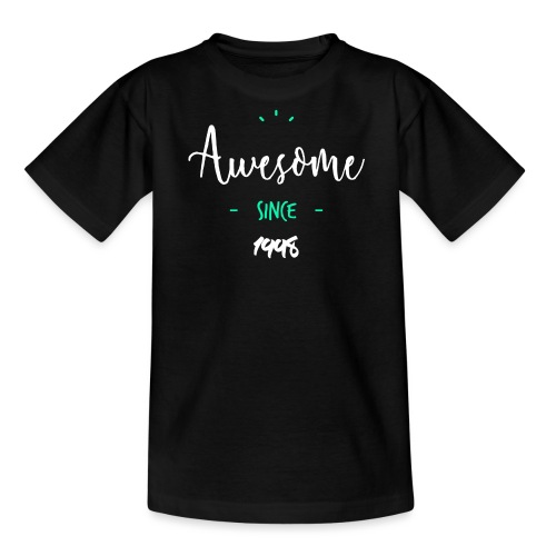 Awesome since 1998- - T-shirt Ado