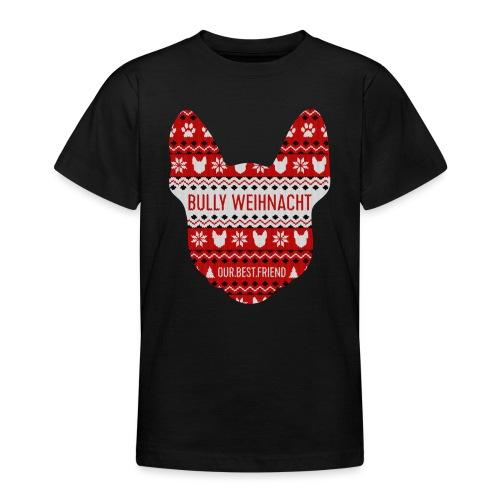 Bully Weihnacht Part 3 - Teenager T-Shirt