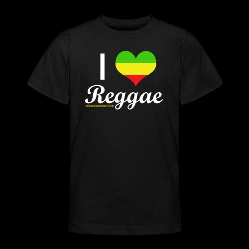 I LOVE Reggae - Teenager T-Shirt