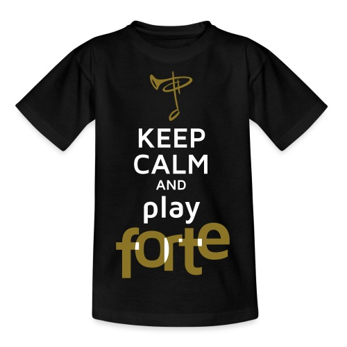 Keep calm and play Forte - Teenager T-Shirt