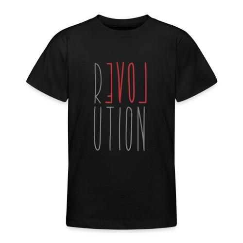 Love Peace Revolution - Liebe Frieden Statement - Teenager T-Shirt