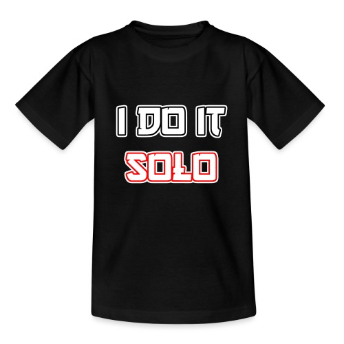 I Do It Solo - Teenager T-Shirt