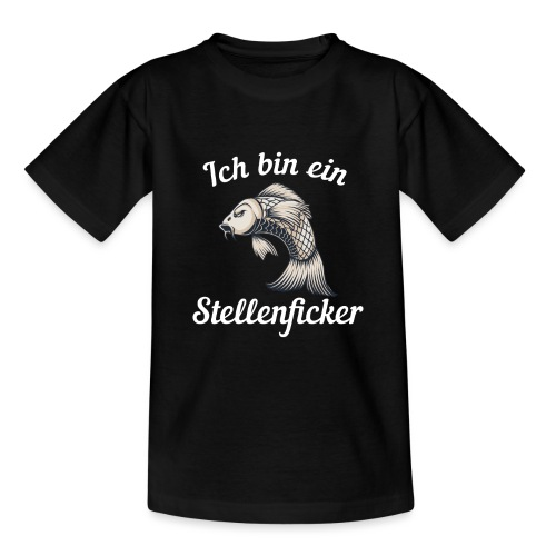 Ich bin ein Stellenficker Karpfen - Teenager T-Shirt