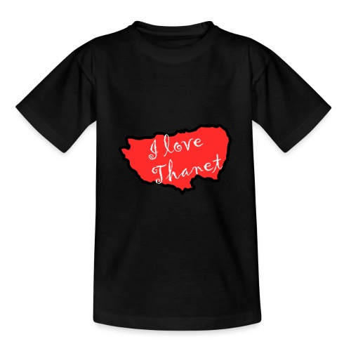 I Love Thanet - Teenage T-Shirt
