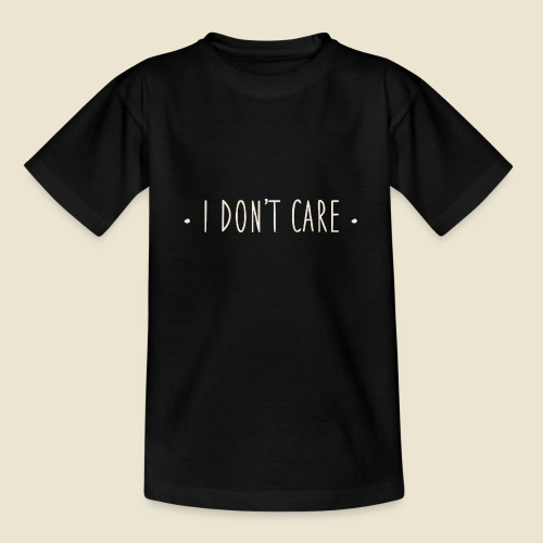 I don't care - T-shirt Ado