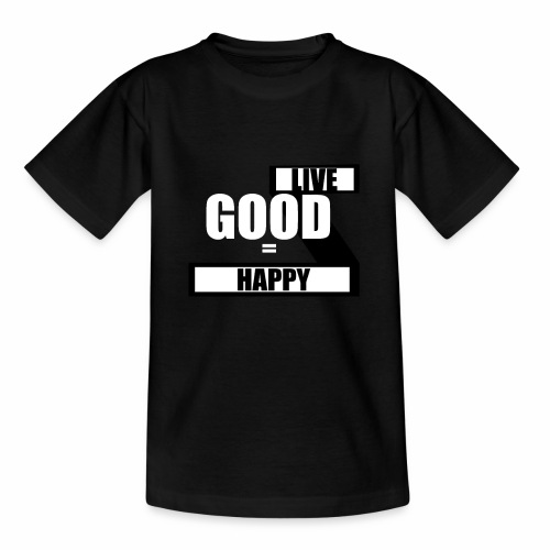 Live good - Teenager-T-shirt