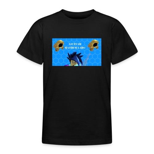 Go team mathew labs! - Teenage T-Shirt