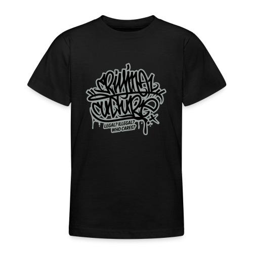 Criminal Culture - Teenager T-Shirt
