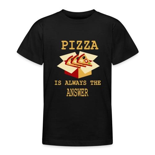 La pizza è sempre la risposta - Maglietta per ragazzi