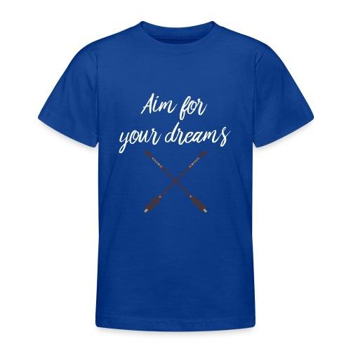 Aim for your Dreams white - Nuorten t-paita