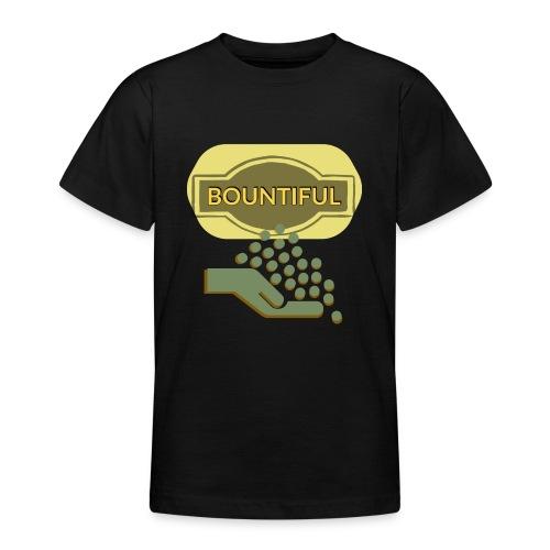 Bountiful - Teenage T-Shirt