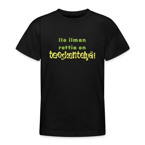 Ilo ilman rottia - vihreä - Nuorten t-paita