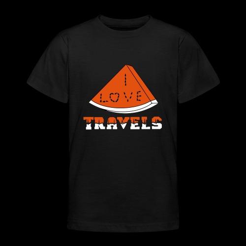 I LOVE TRAVELS FRUITS for life - Teenage T-Shirt