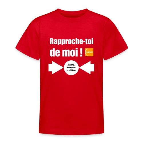Rapproche-toi d'un homo - T-shirt Ado
