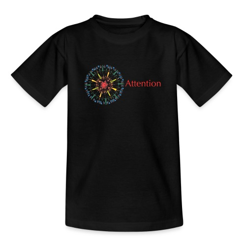 Attention - Teenage T-Shirt