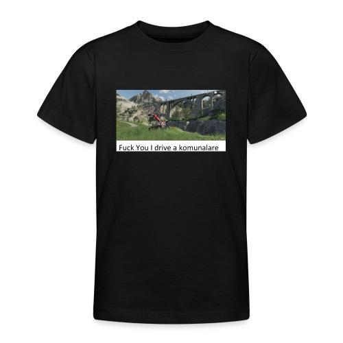 Fuck You I drive a komunalare - T-shirt tonåring