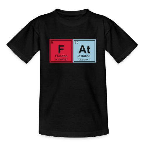 Geeky Fat Periodic Elements - Teenage T-Shirt