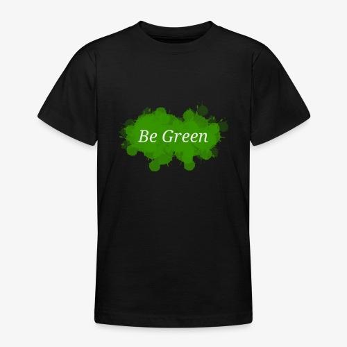 Be Green Splatter - Teenage T-Shirt