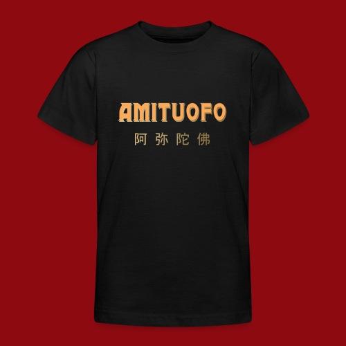 Amitoufo - Buddha - Zen - Shaolin - Buddhismus - Teenager T-Shirt