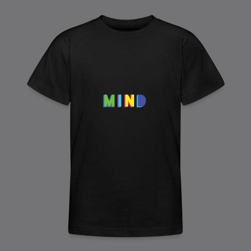 MIND Tee Shirts - Teenage T-Shirt