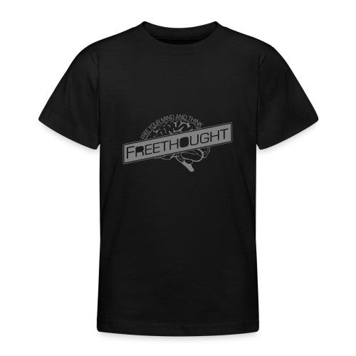 Freethought - Teenage T-Shirt