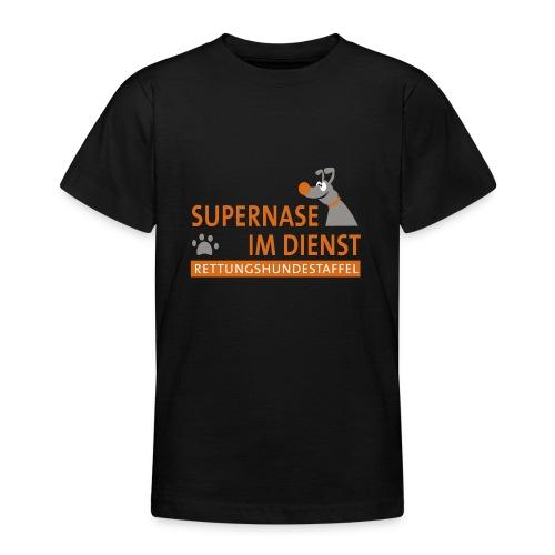 Supernase im Dienst - Teenager T-Shirt