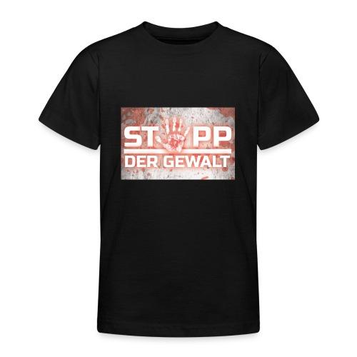 STOPP DER GEWALT - Teenage T-Shirt