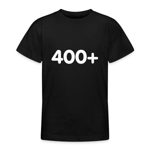400 - Teenager T-shirt