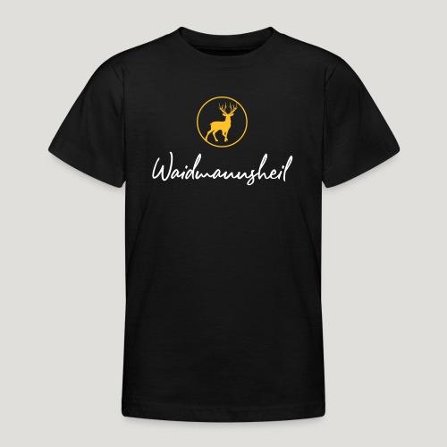 Waidmannsheil, ihr Jäger! Jäger Shirt Jaeger Shirt - Teenager T-Shirt