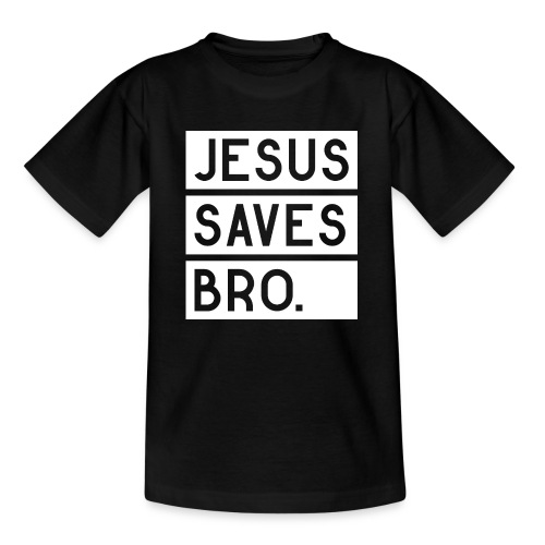 Jesus saves Bro - Teenager T-Shirt