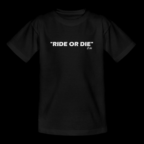 Ride or die (blanc) - T-shirt Ado