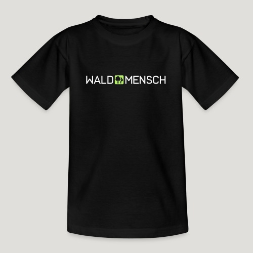 Waldmensch - Teenager T-Shirt