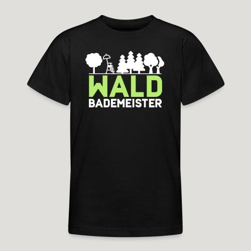 Waldbademeister für das Waldbaden im Waldbad - Teenager T-Shirt