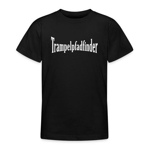 Trampelpfadfinder - Teenager T-Shirt