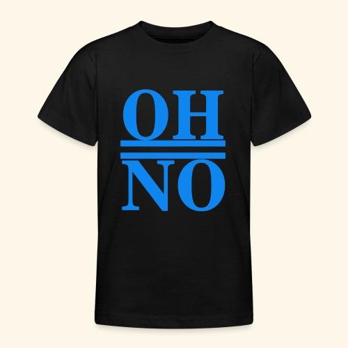 Oh no - Maglietta per ragazzi