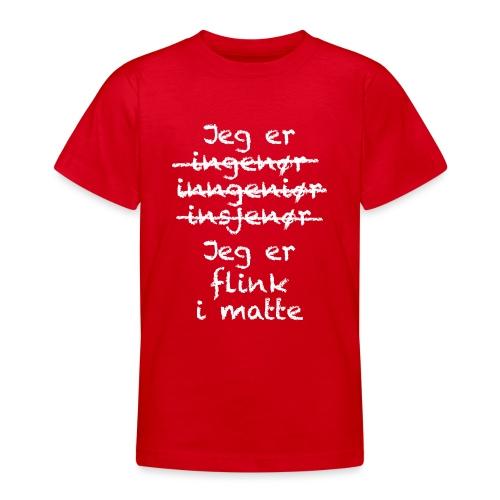 Flink i matte - T-skjorte for tenåringer