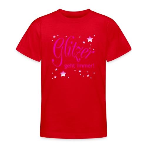 Glitzer geht immer - Teenager T-Shirt