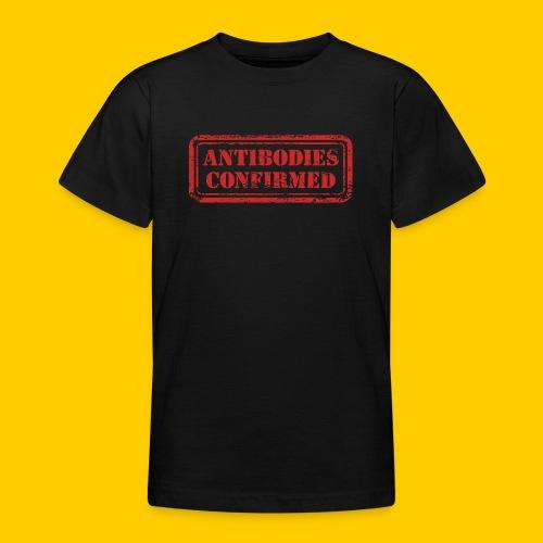 Antibodies Confirmed - T-shirt tonåring