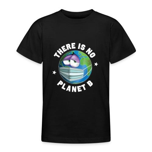 There Is No Planet B - 50th Earth Day - Warning - Maglietta per ragazzi