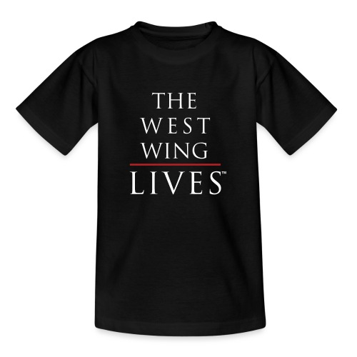 The West Wing Lives - Teenage T-Shirt