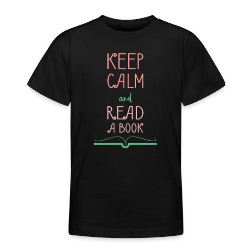 0276 reader   Keep Calm   Reading   Book   Books - Teenage T-Shirt