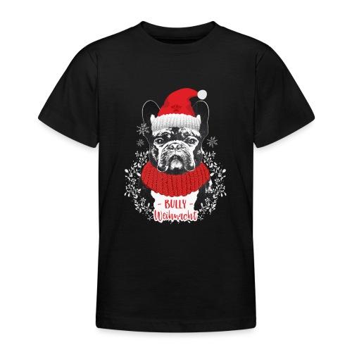 Bully Weihnacht Part 2 - Teenager T-Shirt