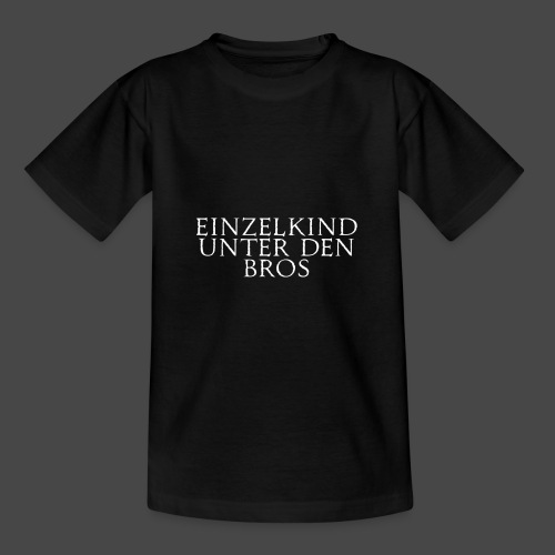 Einzelkind unter den Bros - Teenager T-Shirt