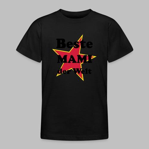 Beste MAMI der Welt - Mit Stern - Teenager T-Shirt