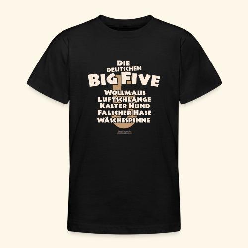 Sprüche T Shirt Die deutschen Big Five für Geeks - Teenager T-Shirt