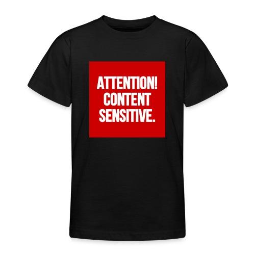 Attention! Content sensitive. - Teenager T-Shirt